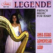 Legende - French Music for Harp / Anna-Maria Ravnopolska