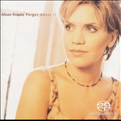 Alison Krauss: Forget About It