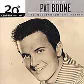 Pat Boone: 20th Century Masters - The Millennium Collection: The Best of Pat Boone