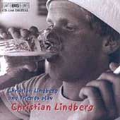 Christian Lindberg and Friends play Christian Lindberg