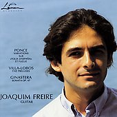 Ponce, Villa-Lobos, Ginastera / Joachim Freire
