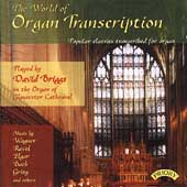 The World of Organ Transcription / David Briggs