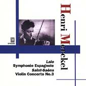 Saint-Sa&#235;ns, Lalo: Violin Concertos, etc / Merckel, Coppola