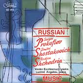 Russian Music - Prokofiev, Shostakovich, Shchedrin