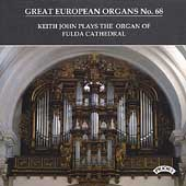 Great European Organs Vol 68 / Keith John