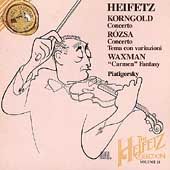 The Heifetz Collection Vol 21 - Korngold, Rózsa, Waxman