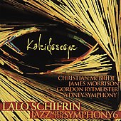 Lalo Schifrin (Composer): Kaleidoscope: Jazz Meets the Symphony, Vol. 6