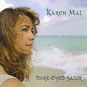 Karen Mal: Dark Eyed Sailor