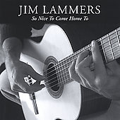 Jim Lammers: So Nice to Come Home To
