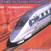 Dave Altman: Arc of Madness