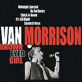 Van Morrison: Brown Eyed Girl [Delta]