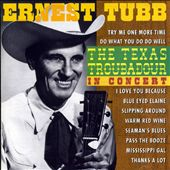 Ernest Tubb: Texas Troubadour: In Concert