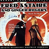 Ginger Rogers/Fred Astaire/Fred Astaire & Ginger Rogers: Cheek to Cheek *
