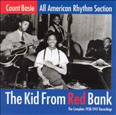 Count Basie: The Kid from Red Bank: The Complete 1938-1947 Recordings