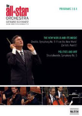 All Star Orchestra III & IV: 'The New World and its Music' - Dvorak: Symphony no 9; Zwilich: Avanti!; 'Politics and Art' - Shostakovich: Symphony no 5 / Gerard Schwarz [DVD]