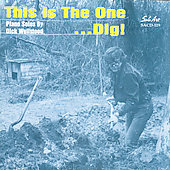 Dick Wellstood: This Is the One...Dig!