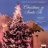 Christmas in Santa Fe / Santa Fe Desert Chorale, et al
