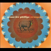 Grant-Lee Phillips: Strangelet [Digipak]