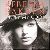 Rebekka Bakken: I Keep My Cool