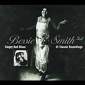 Bessie Smith: Empty Bed Blues: 42 Classic Recordings