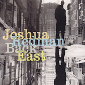 Joshua Redman: Back East