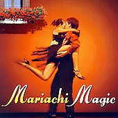 Various Artists: Global Journey: Mariachi Magic