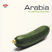Various Artists: Petrol Presents: Greatest Songs Ever - Arabia [Digipak]