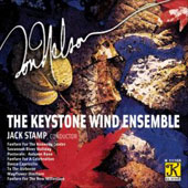 Ron Nelson: To the Airborne, Mayflower Overture, etc / Stamp, Keyston Wind Ensemble