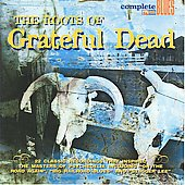 Various Artists: The Roots of the Grateful Dead [Snapper]