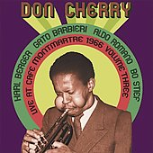 Don Cherry (Trumpet): Live at Cafe Montmartre 1966, Vol. 3 [Digipak]