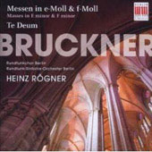 Bruckner: Masses in E minor & F minor, Te Deum / R&ouml;gner, Haj&oacute;ssyov&aacute;, Lang, Schmidt, Polster, et al