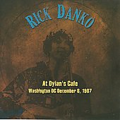 Rick Danko: Live at Dylan's Cafe, Washington D.C., December 1987