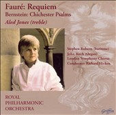 Faur&#233;: Requiem; Bernstein: Chichester Psalms