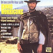 Ennio Morricone (Composer/Conductor): An Hour with Ennio Morricone (Original Soundtracks)