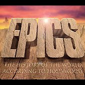 City of Prague Philharmonic Orchestra: Epics: The History of the World According to Hollywood [Box]