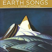Stephen Chatman: Earth Songs