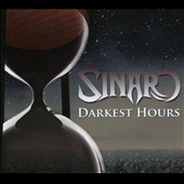 Sinaro: Darkest Hours [Digipak]