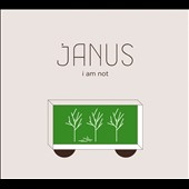 Janus: I Am Not
