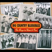 Big Country Bluegrass: The  Boys In Hats & Ties [Digipak]