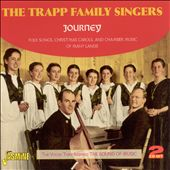 Trapp Family Singers: Journey - Folk Songs, Christmas Carols and Chamber Music of Many Lands *