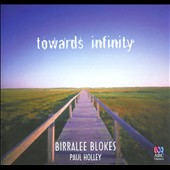 Towards Infinity: Celtic Songs, etc. / Birralee Blokes; Holley
