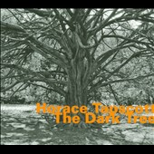 Horace Tapscott: The Dark Tree *