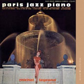 Michel Legrand: Jazz in Paris: Paris Jazz Piano