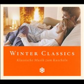 Winter Classics: Klassische Musik zum Kuscheln
