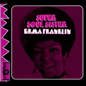 Erma Franklin: Super Soul Sister [Digipak] *