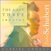 Franz Schubert: THe Last Three Sonatas