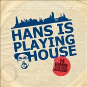 Hans Nieswandt: Hans Is Playing House [Digipak] *