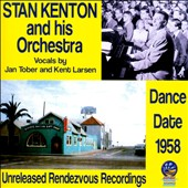 Stan Kenton & His Orchestra: Dance Date 1958