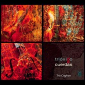 Tri&#243;xido de Cuerdas / Cortes-Alvarez, Angulo and Trio Coghlan