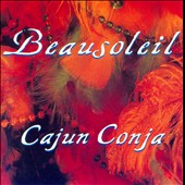 Beausoleil: Cajun Conja
